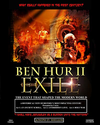 9781515213826: Ben Hur II - Exile [Library Edition]: What 'Really' Happened in the First Century?