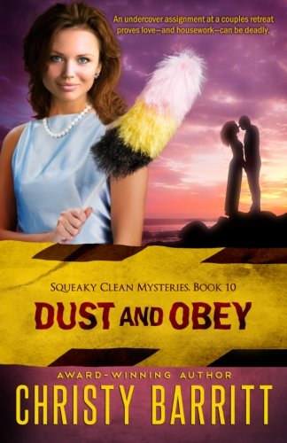 9781515213987: Dust and Obey (Squeaky Clean Mysteries) (Volume 10)