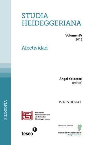 Studia Heideggeriana Vol. IV (Spanish Edition): Ã ngel Xolocotzi