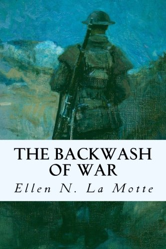 9781515214526: The Backwash of War