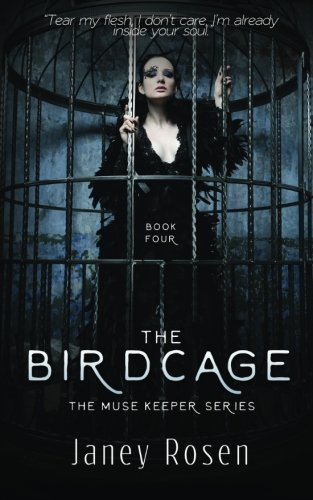 9781515216087: The Muse Keeper | Book Four | The Bird Cage: Volume 4