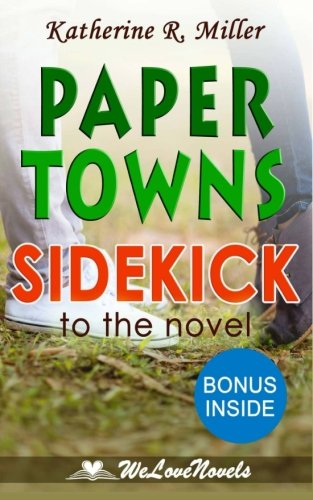 9781515216339: Paper Towns: A Sidekick to the John Green Novel