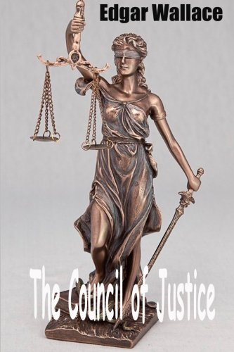 9781515218517: The Council of Justice