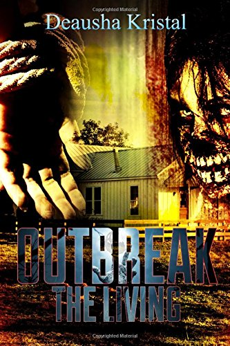 9781515218760: Outbreak The Living (The Outbreak Series)