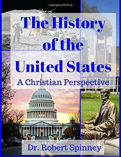 9781515221357: The History of the United States: A Christian Perspective