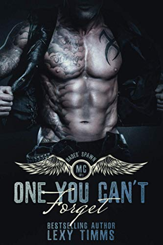 9781515222538: One You Can't Forget: Motorcycle Club Romance: Volume 1 (Hade's Spawn Motorcycle Club Series)
