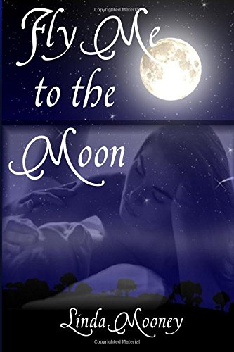 Fly Me to the Moon: Linda Mooney