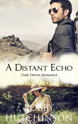 9781515224808: A Distant Echo: Time Travel Romance
