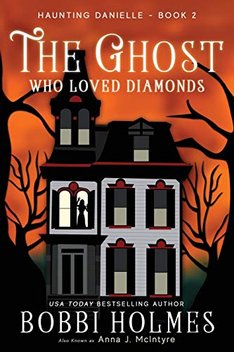 9781515224839: The Ghost Who Loved Diamonds (Haunting Danielle) (Volume 2)