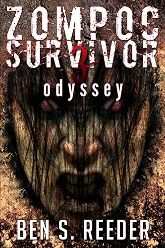Zompoc Survivor: Odyssey (Volume 3): Reeder, Ben