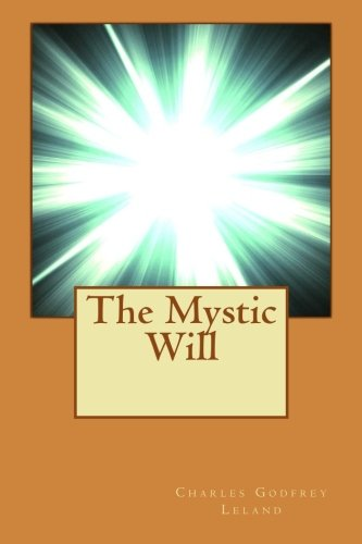 9781515225850: The Mystic Will