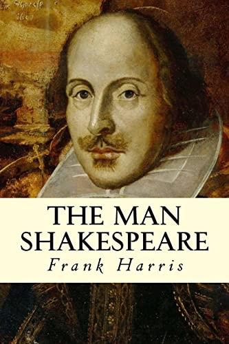 9781515227281: The Man Shakespeare