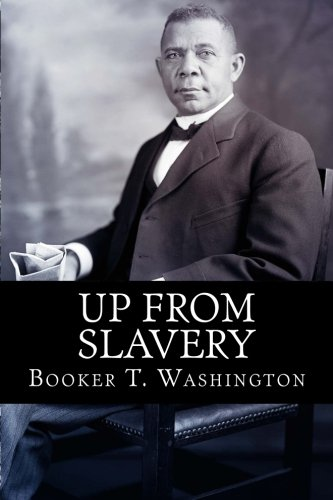 9781515227373: Up From Slavery