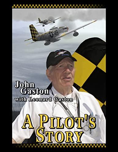 9781515227632: A Pilots Story