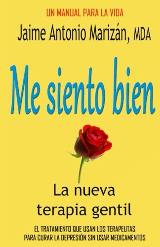 9781515227748: Me siento bien: La terapia gentil (Spanish Edition)