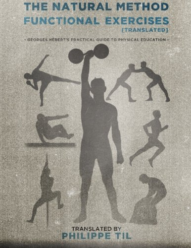 9781515227779: The Natural Method: Functional Exercises (Volume 3)