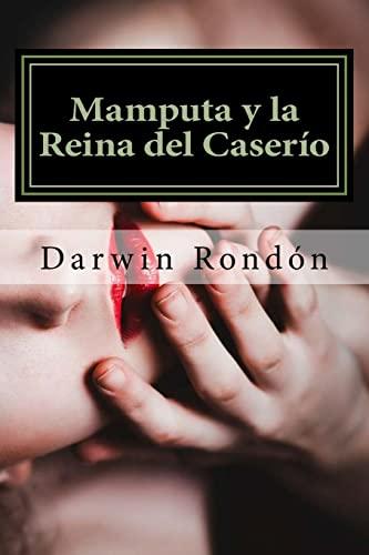 9781515228158: Mamputa y la Reina del Caserio: Inocencia Perdida I (Volume 1) (Spanish Edition)