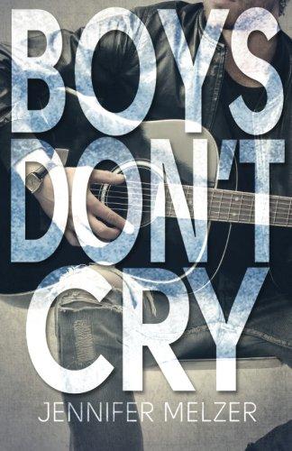 Boys Don't Cry: Jennifer Melzer
