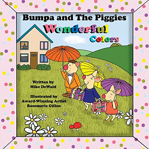 9781515228394: Bumpa and the Piggies Wonderful Colors (Volume 2)