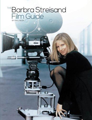 The Barbra Streisand Film Guide: Paul Busa