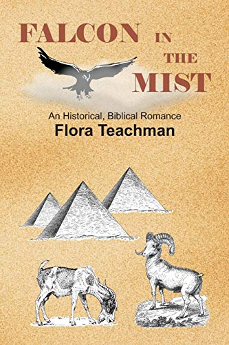 9781515232834: Falcon in the Mist: An Historical, Biblical Romance