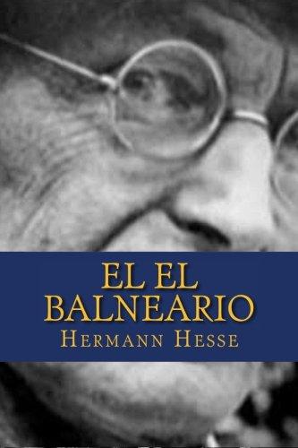 9781515235378: El el Balneario (Spanish Edition)