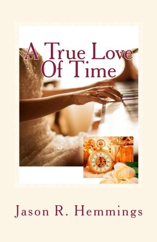 9781515235644: A True Love Of Time
