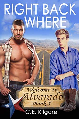 9781515236245: Right Back Where (Welcome to Alvarado) (Volume 1)