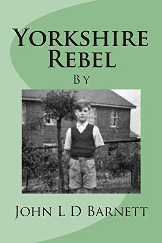 9781515237112: Yorkshire Rebel