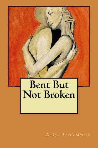 9781515238447: Bent But Not Broken