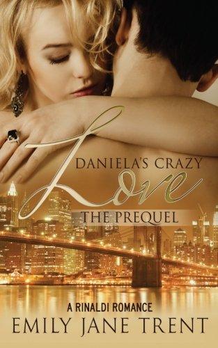 9781515238690: Daniela's Crazy Love: The Prequel (Cooper & Daniela)