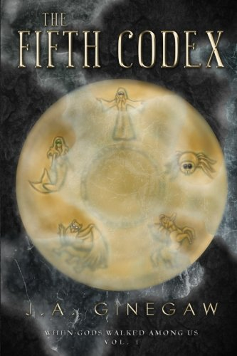 9781515239529: The Fifth Codex: When Gods Walked Among Us