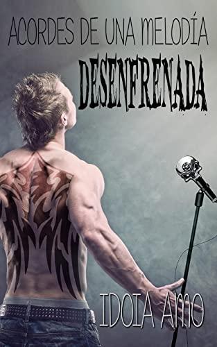 Acordes de una melodia desenfrenada (Spanish Edition): Amo, Idoia