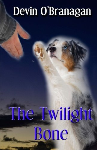 9781515241362: The Twilight Bone (The Show Dog Diaries) (Volume 1)