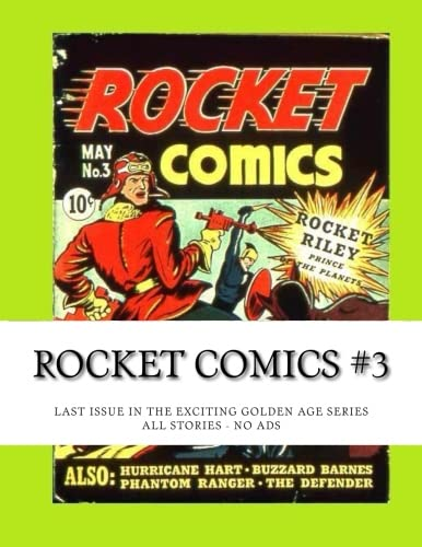 9781515241683: Rocket Comics #3: Last Issue on the Great Golden Age Series - All Stories - No Ads