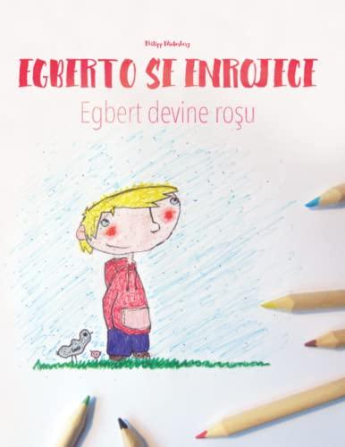 Egberto Se Enrojece/Egbert Devine Rosu: Libro Infantil: Winterberg, Philipp