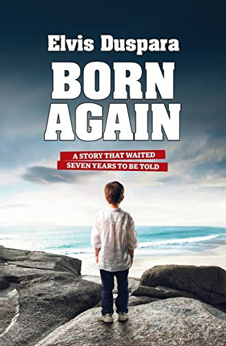 9781515242147: Born Again: A story that waited seven years to be told