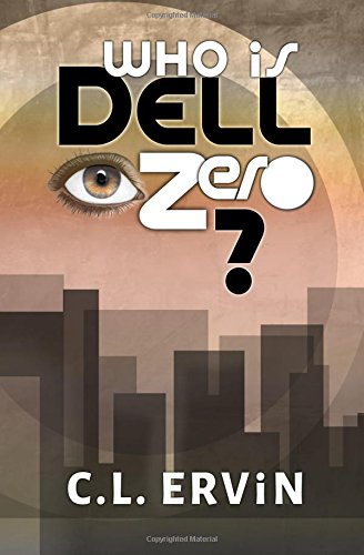 9781515242697: Who is Dell Zero?
