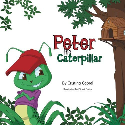 9781515243595: Peter The Caterpillar