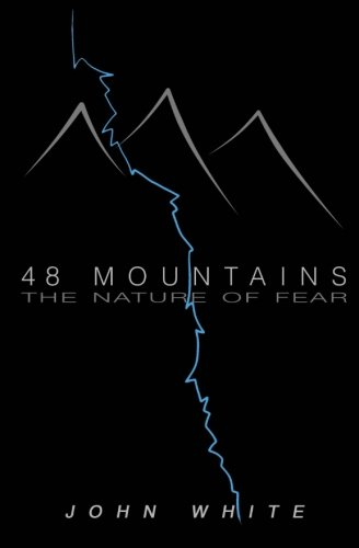 9781515244646: 48 Mountains: The Nature of Fear