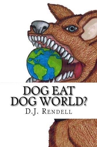 9781515244899: Dog Eat Dog World?