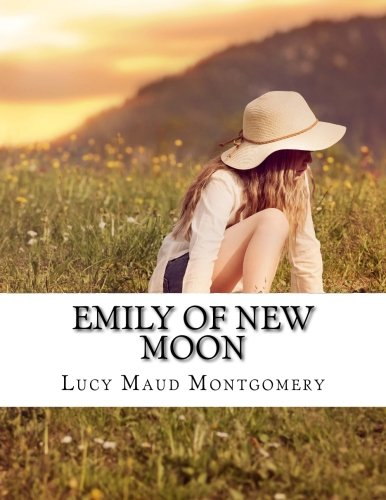 Emily of New Moon: Maud, Montgomery Lucy