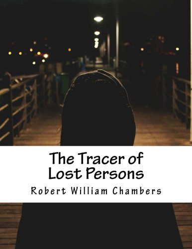 9781515246718: The Tracer of Lost Persons