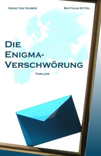 9781515248354: Die Enigma-Verschwörung: Volume 1 (Die Enigma-Tetralogie)