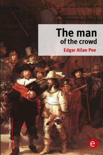 9781515251507: The man of the crowd (Edgar Allan Poe Collection)