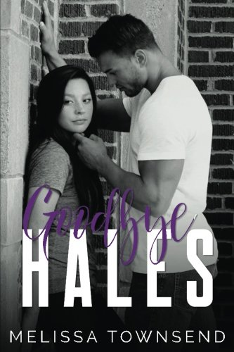 9781515251682: Goodbye Hales