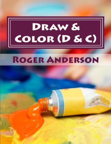 9781515252191: Draw & Color (D & C): Gentle activity where you choose the colors to create your picture and blocking out any intrusive thoughts.
