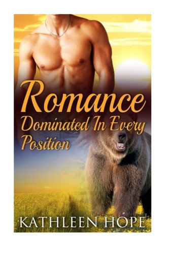 9781515253242: Romance: Dominated In Every Postion