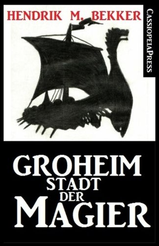 9781515253747: Groheim - Stadt der Magier