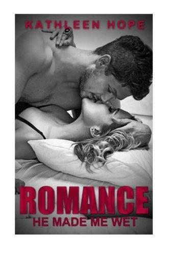 9781515254249: Romance: He Made Me Wet